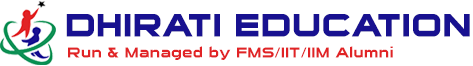 DHIRATI EDUCATION-Clases By FMS/IIT /Alumni